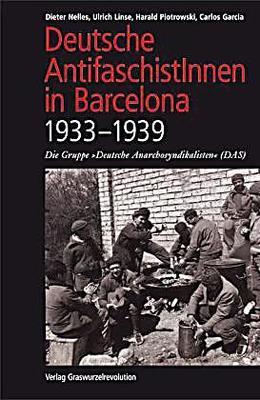 Deutsche Anarchosyndikalisten in Barcelona