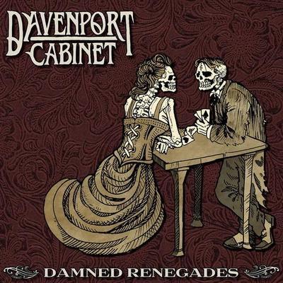 Davenport Cabinet - Damned Renegades