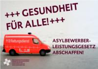 Kampagne der Medibüros, Medinetze und medizinischen Flüchtlingshilfen zur Abschaffung des Asylbewerberleistungsgesetzes