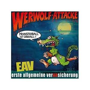 EAV - Werwolf-Attacke! (Monsterball ist überall...)