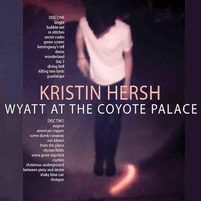 Kristin Hersh - Wyatt at The Coyote Palace