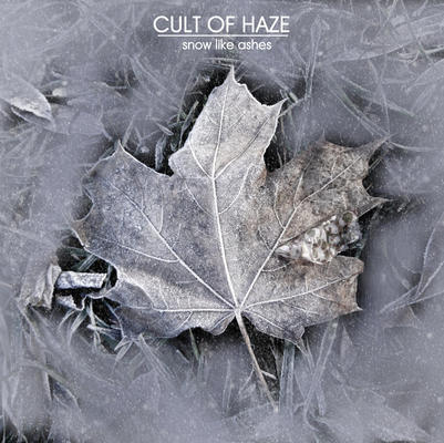 cult of haze - snow like ashes