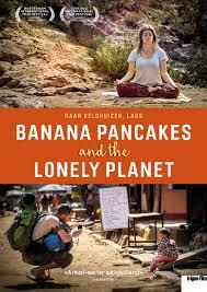 """Plakat des Films """"Banana Pancakes and the Lonely Planet"""""""