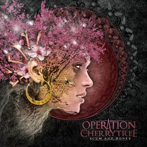 operation cherrytree - scum and honey