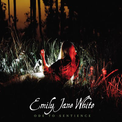 Emily Jane White - Ode To Sentience