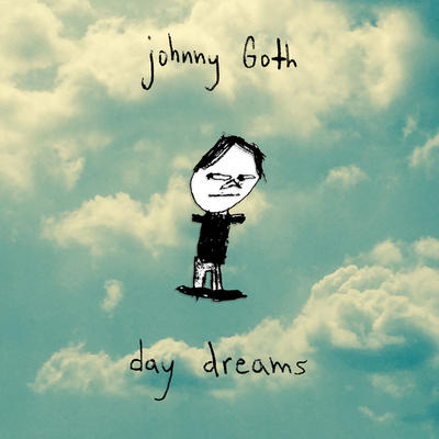 johnny goth - day dreams