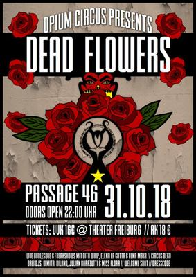 Opium Circus presents Dead Flowers Plakat