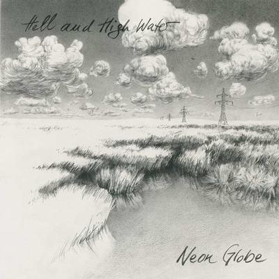 hell and high water - neon globe