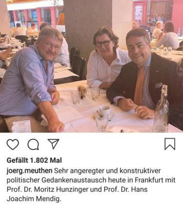 Jörg Meuthen - Sehr angeregter und konstruktiver politischer Gedankenaustausch heute in Frankfurt mit Prof. Dr. Moritz Hunziger und Prof. Dr. Hans Joachim Mendig