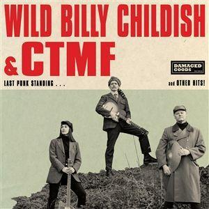 wild billy childish & ctfm - last punk standing...
