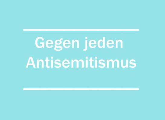 """Weiße Schrift auf hellblauem Grund: """"Gegen jeden Antisemitismus"""""""