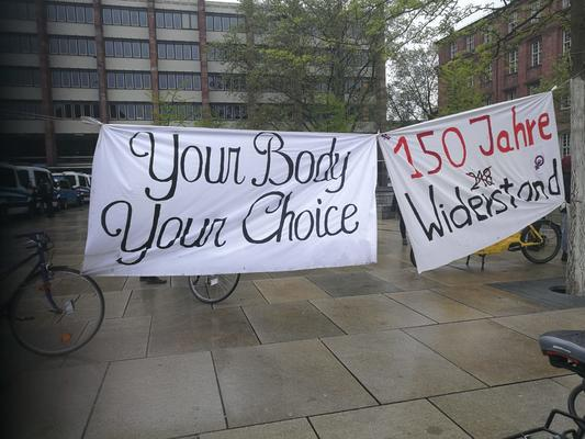 """Plakat """"Your Body, your Choice"""" """"150 Jahre Widerstand"""""""