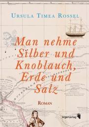 ursula-timea-rossel-man-nehme-silber-und-knoblauch-erde-und-salz small