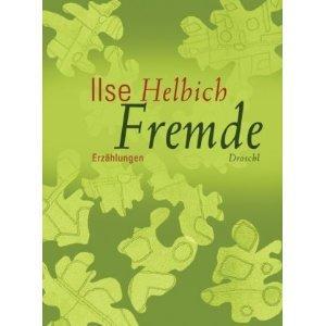 Ilse_Helbich_-_Fremde