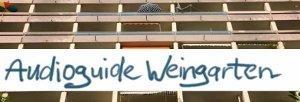 Audioguide Weingarten