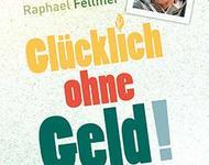 Raphael Fellmer im Geldstreik
