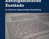 Antiziganistische Zustaende (Buch von Markus End)