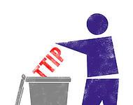 TTIP in die Tonne