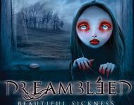 Dreambleed - Beautiful Sickness