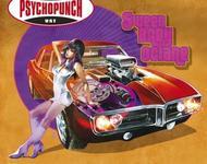 psychopunch - sweet baby octane