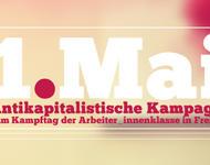 Antikapitalistische Kampagne zum 1. Mai.