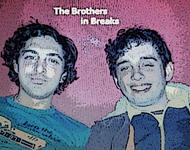 The Brothers in Breaks