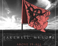 farewell my love - above it all