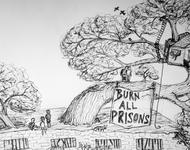 burn all prisons