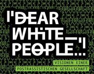 Logo der Veranstaltung Dear White People