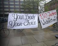 "Plakat ""Your Body, your Choice"" ""150 Jahre Widerstand"""