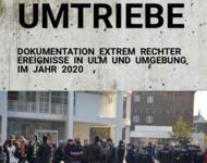 Rechte Umtriebe - Doku extrem rechter Eriegnisse in Ulm und Umgebung 2020