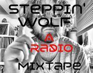 Steppin Wolfs Programmhinweis fürs Radio Mixtape